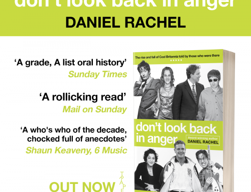 Paperback publication of Don't Look Back In Anger