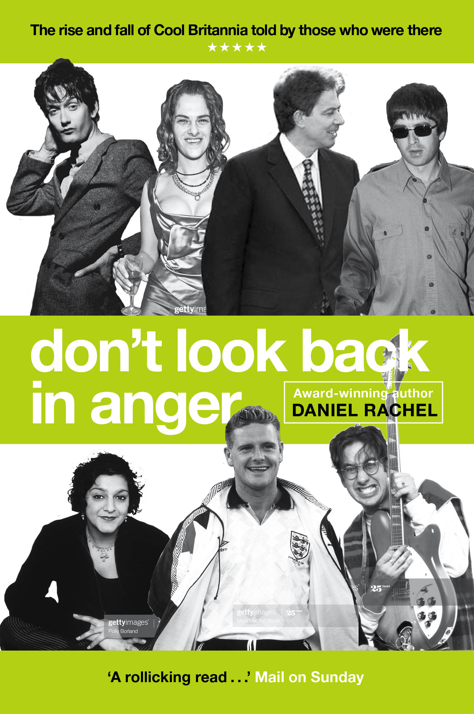 Paperback publication of Don't Look Back in Anger March 2021